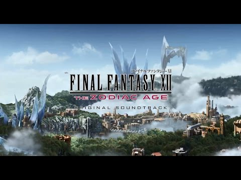 「FINAL FANTASY XII THE ZODIAC AGE Original Soundtrack」PV