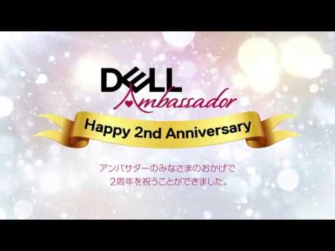 DELL Ambassador Happy 2nd Anniversary
