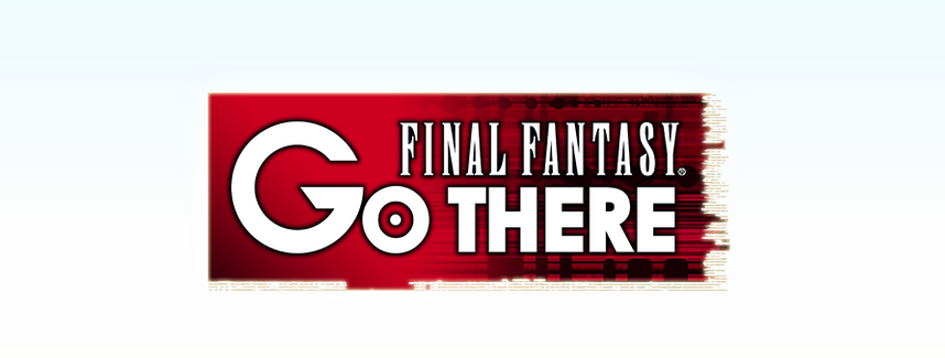 FFシリーズコラボ企画「FINAL FANTASY GO THERE」公式サイトがオープン
