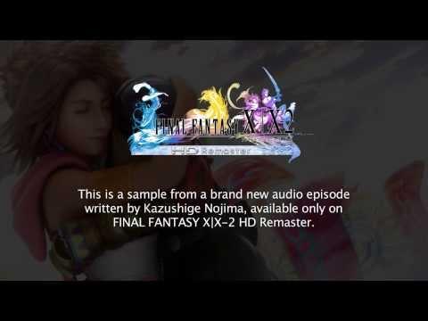FFX/X-2 HDリマスター(北米版)ボイスドラマ試聴