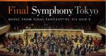 オーケストラコンサート「Final Symphony Tokyo music from FFVI,VII and X」5月4日に東京で開催