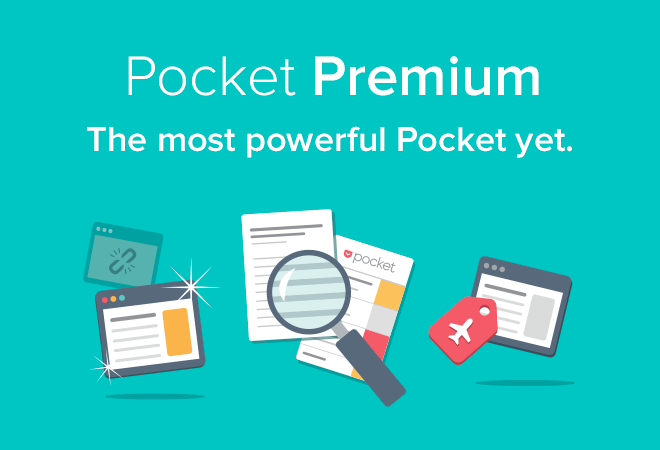 あとで読むサービスのPocketにプレミアムアカウント『Pocket Premium』が登場。月額500円、年額4,500円の2プランを提供