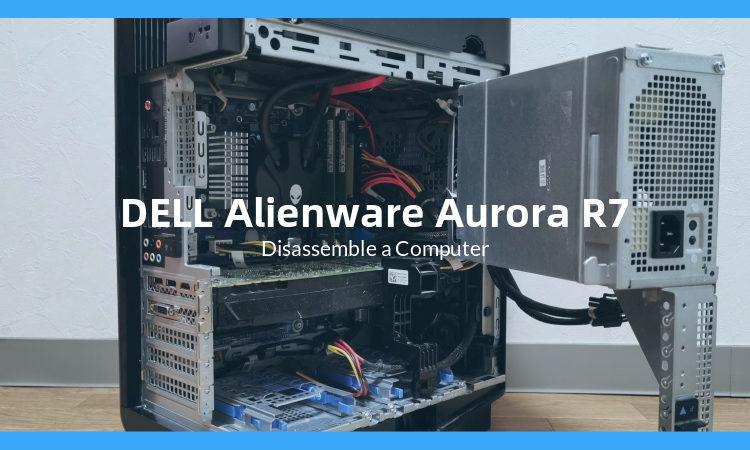 DELL Alienware Aurora R7の筐体内部を確認してみた